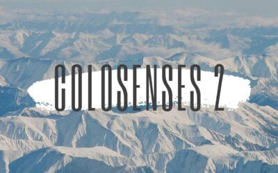 Colosenses 2. Sermón de Colosenses 2.